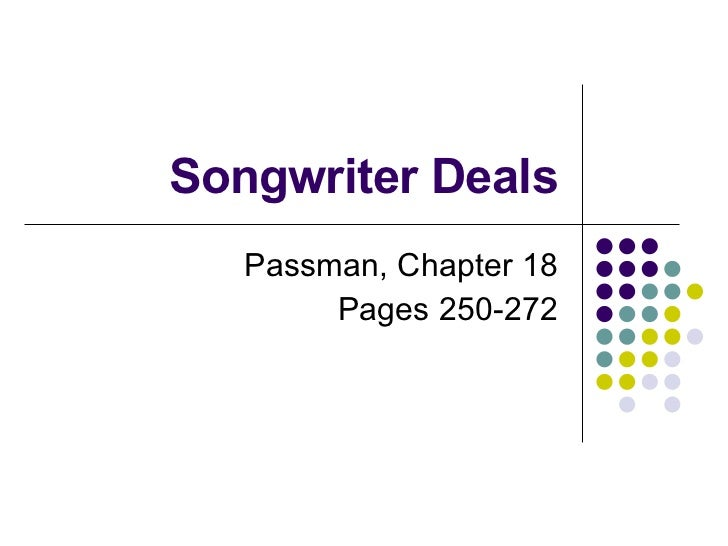 Songwriter Deals Passman, Chapter 18 Pages 250-272