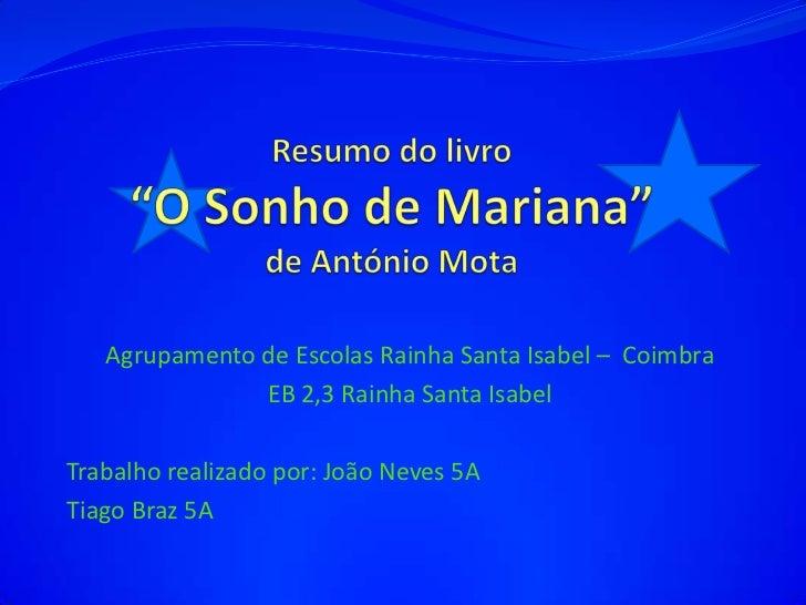 Agrupamento de Escolas Rainha Santa Isabel – Coimbra               EB 2,3 Rainha Santa IsabelTrabalho realizado por: João ...
