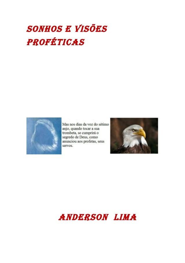 SONHOS E VISÕES PROFÉTICAS  ANDERSON LIMA
