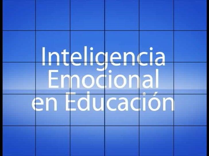 INTELIGENCIA   EMOCIONAL EN   LA EDUCACIÓN EJERCICIOS PRÁCTICOS, TEST Y TÉCNICAS                   Sonia Mª Bartivas Cerezo