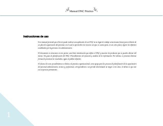 Manual DNC Práctico 1 Instrucciones de uso Este manual pretende que el lector pueda realizar una aplicación de un DNC en s...