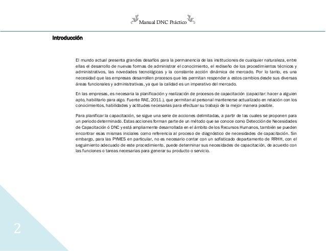 Manual DNC Práctico 2 Introducción El mundo actual presenta grandes desafíos para la permanencia de las instituciones de c...