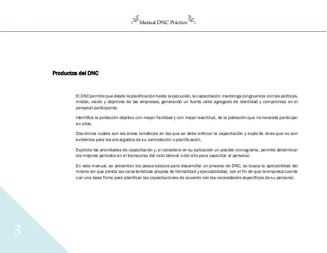 Manual DNC Práctico 3 Productos del DNC El DNC permite que desde la planificación hasta la ejecución, la capacitación mant...