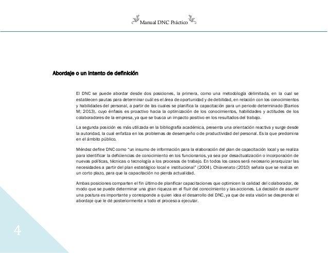 Manual DNC Práctico 4 Abordaje o un intento de definición El DNC se puede abordar desde dos posiciones, la primera, como u...