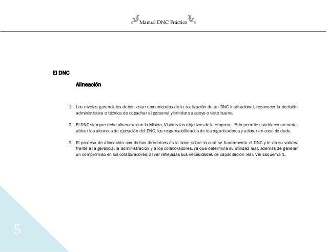 Manual DNC Práctico 5 El DNC Alineación 1. Los niveles gerenciales deben estar comunicados de la realización de un DNC ins...