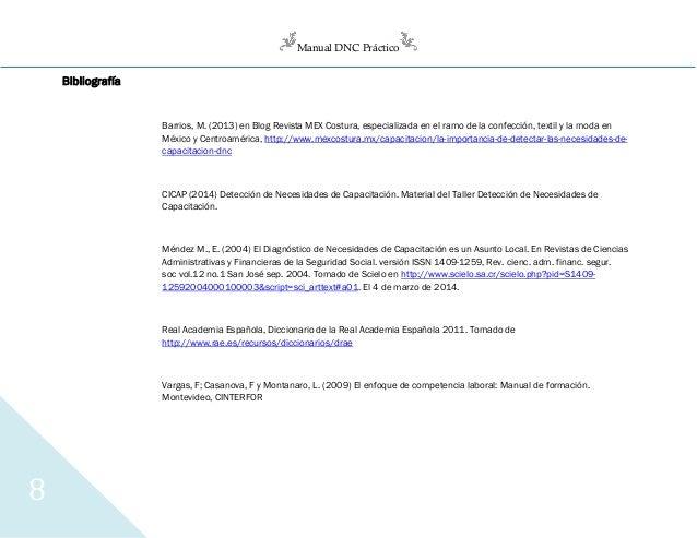 Manual DNC Práctico 8 Bibliografía Barrios, M. (2013) en Blog Revista MEX Costura, especializada en el ramo de la confecci...
