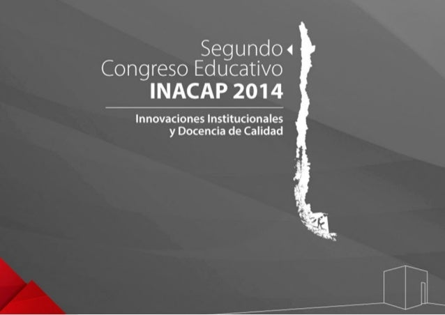 Segundo ‹  Congreso Educativo  INACAP 2014