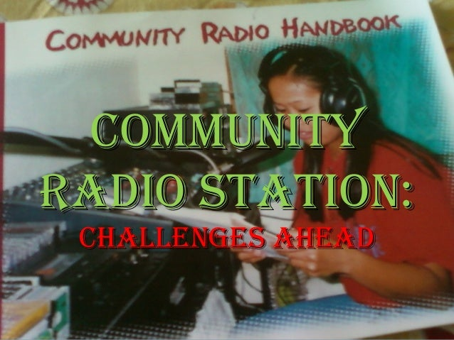 Community radio station: Challenges ahead