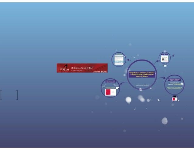Integridade na comunicação científica - responsabilidade partilhada entre autores e editores - Sonia vasconcelos