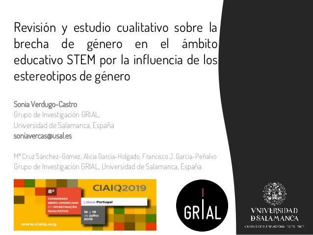 Revisión y estudio cualitativo sobre la brecha de género en el ámbito educativo STEM por la influencia de los estereotipos...