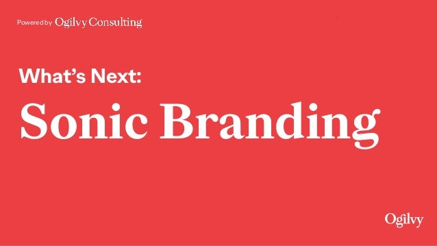 Powered by What's Next: Sonic Branding