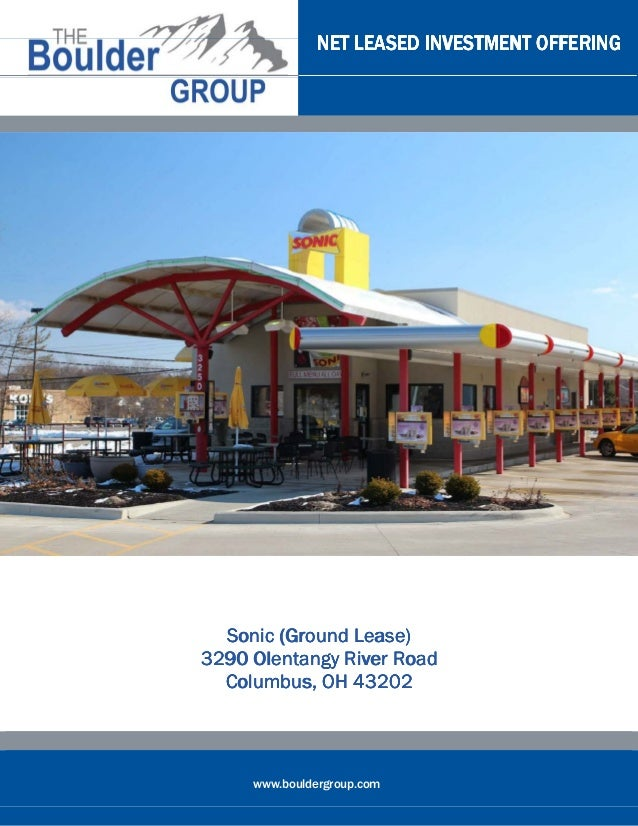 NET LEASED INVESTMENT OFFERING  Sonic (Ground Lease)3290 Olentangy River Road  Columbus, OH 43202     www.bouldergroup.com