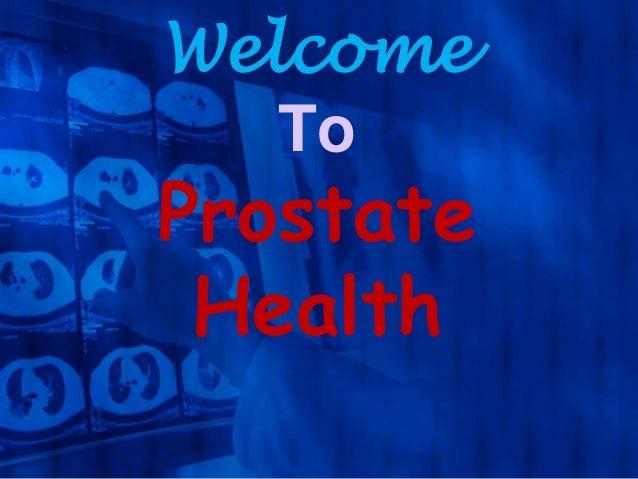 Welcome To  Prostate Health