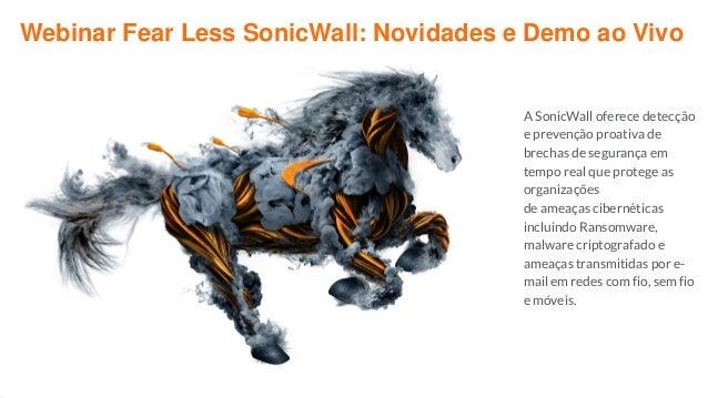 A SonicWall oferece detecção e prevenção proativa de brechas de segurança em tempo real que protege as organizações de ame...