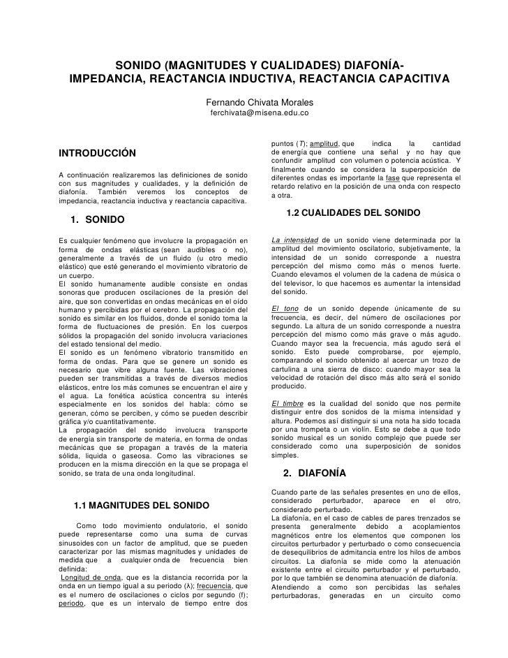 SONIDO (MAGNITUDES Y CUALIDADES) DIAFONÍA-   IMPEDANCIA, REACTANCIA INDUCTIVA, REACTANCIA CAPACITIVA                      ...