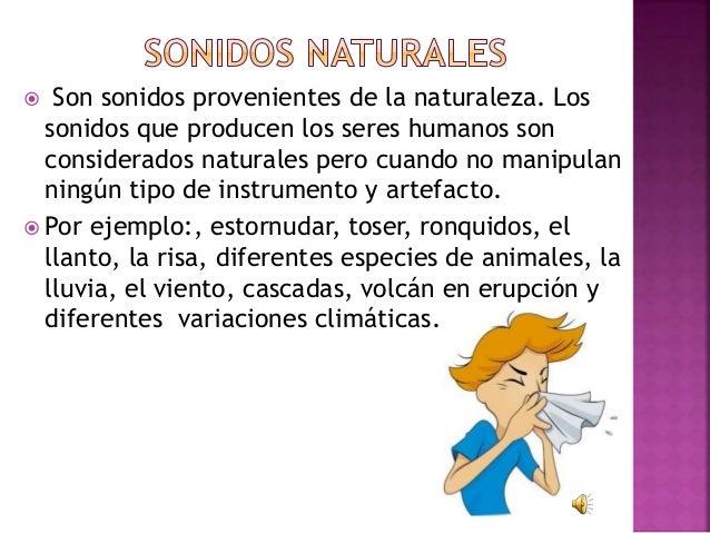 Sonidos Artificiales Y Naturales