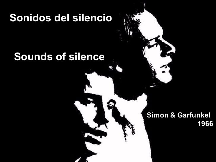 Sonidos del silencio Sounds of silence   Simon & Garfunkel  1966