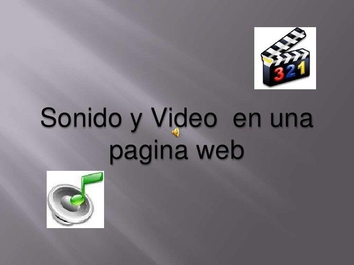 Sonido y video en una pagina web