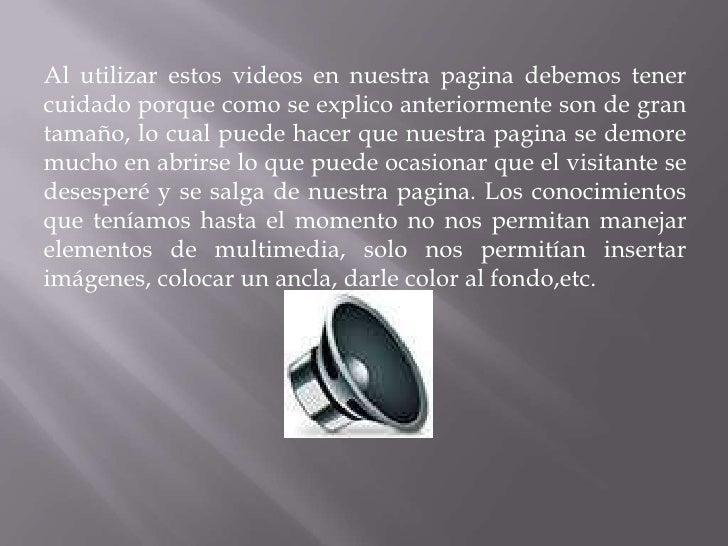 Sonido y video en una pagina web Slide 3