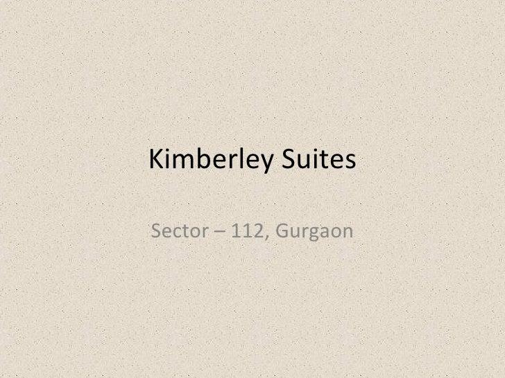 Kimberley Suites Sector – 112, Gurgaon