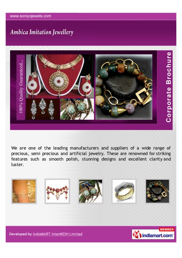 We are one of the leading manufacturers and suppliers of a wide range ofprecious, semi precious and artificial jewelry. Th...