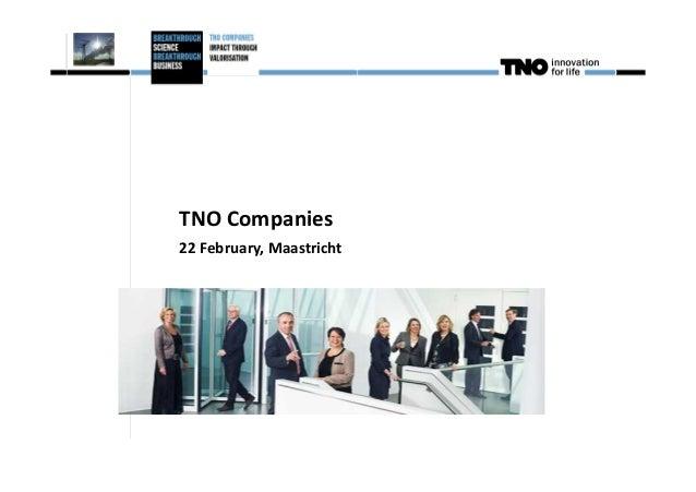 TNO Companies22 February, Maastricht