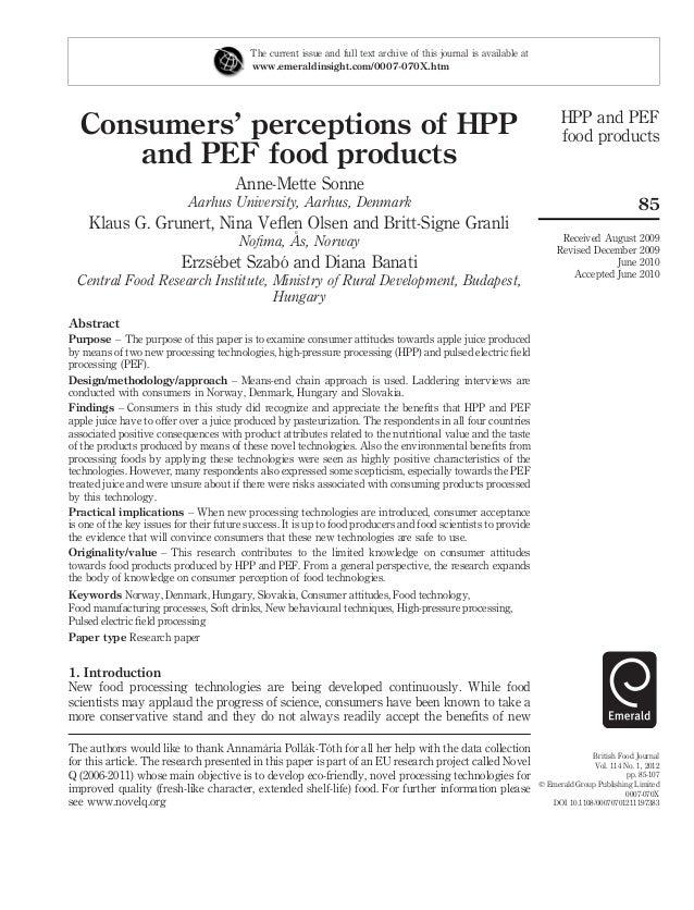 Consumers' perceptions of HPPand PEF food productsAnne-Mette SonneAarhus University, Aarhus, DenmarkKlaus G. Grunert, Nina...