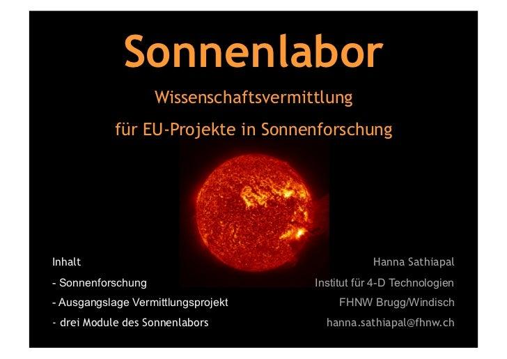 Sonnenlabor                    Wissenschaftsvermittlung            für EU-Projekte in SonnenforschungInhalt               ...