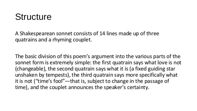 "sonnet 116 structure She takes the central idea in sonnet 116 ""let me not to the marriage of   structure it, reminding us that, although poetry is not arithmetic there."