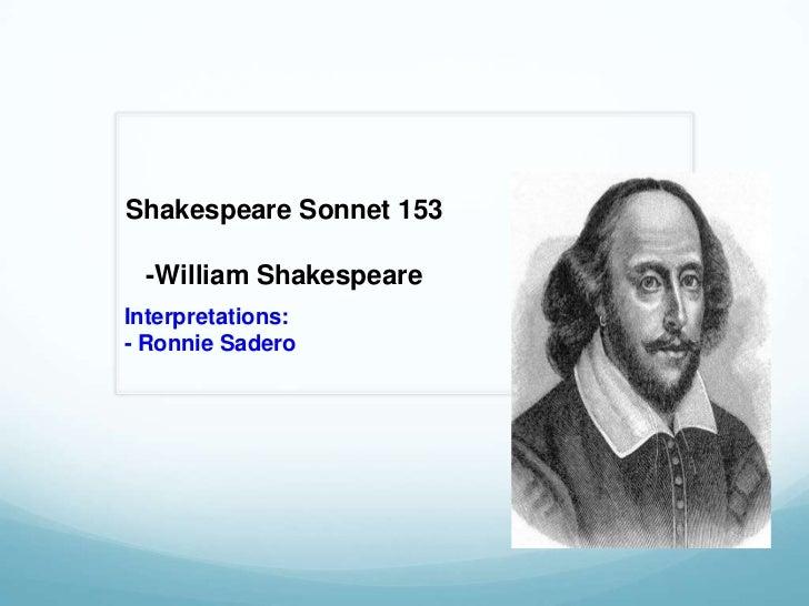Shakespeare Sonnet 153  -William ShakespeareInterpretations:- Ronnie Sadero