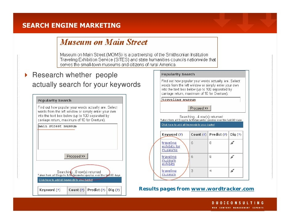 SEARCH ENGINE MARKETING       Research whether people   actually search for your keywords                                 ...