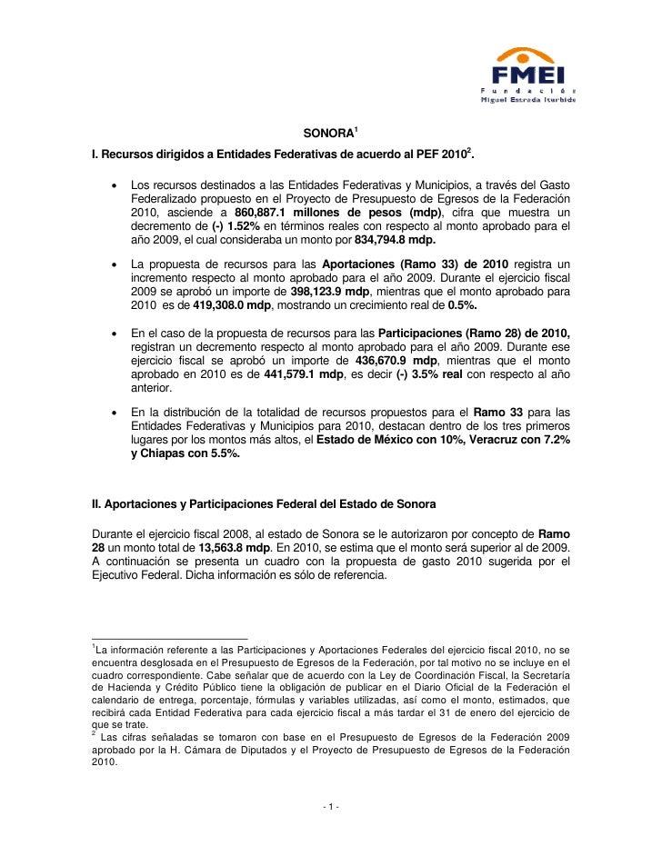 SONORA1 I. Recursos dirigidos a Entidades Federativas de acuerdo al PEF 20102.      •   Los recursos destinados a las Enti...