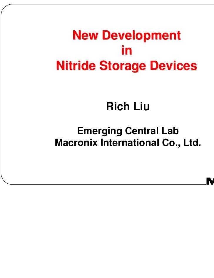 New Development           inNitride Storage Devices           Rich Liu    Emerging Central LabMacronix International Co., ...