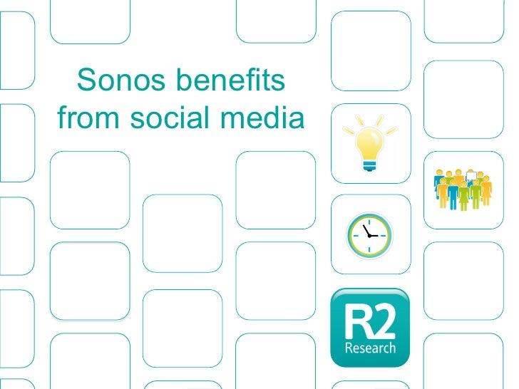 Sonos benefitsfrom social media