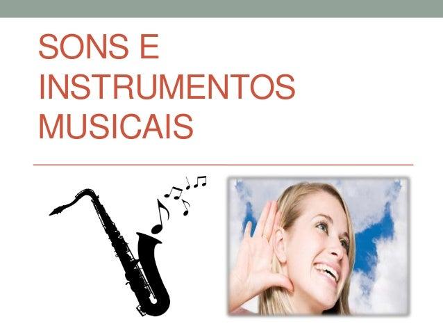 SONS E INSTRUMENTOS MUSICAIS