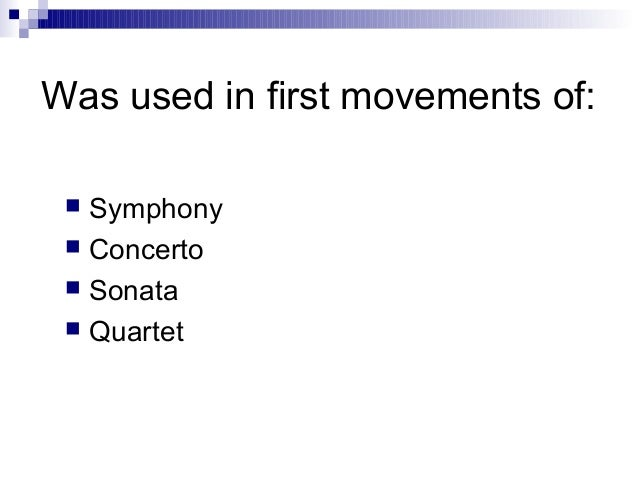 PPT - Chapter 14: Classical Forms: Ternary and Sonata ...  Sonata Allegro Form