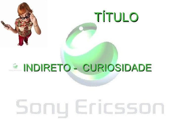 Digital Decade TÍTULO <ul><li>INDIRETO -  CURIOSIDADE </li></ul>