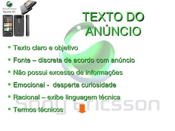 Digital Decade TEXTO DO ANÚNCIO <ul><li>Texto claro e objetivo </li></ul><ul><li>Fonte – discreta de acordo com anúncio </...
