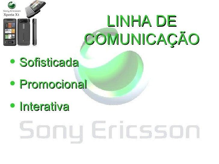 Digital Decade LINHA DE COMUNICAÇÃO <ul><li>Sofisticada </li></ul><ul><li>Promocional </li></ul><ul><li>Interativa </li></ul>