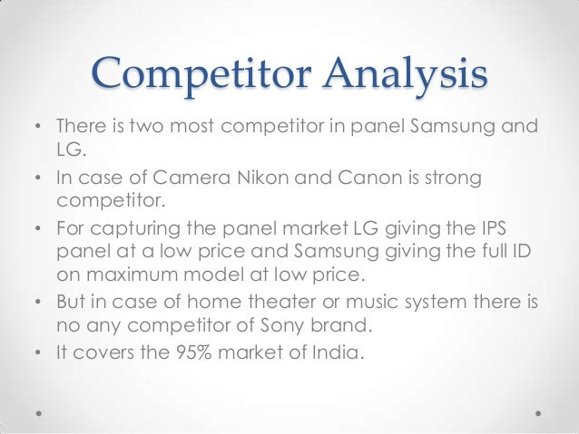analysis of sony corporation and its competitors Sony corporations is one of the largest electronics manufacturers in the world naturally, there are many sony competitors competing in numerous products sony.