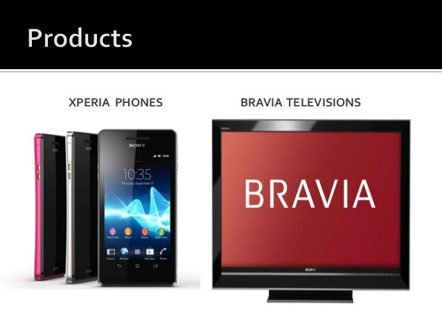sony bravia marketing mix essay Sony marketing jump to navigation jump to search sony engages in a variety of different  he finds his face later in a sony bravia television [citation needed.