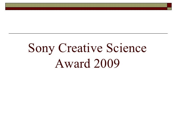 Sony Creative Science Award 2009