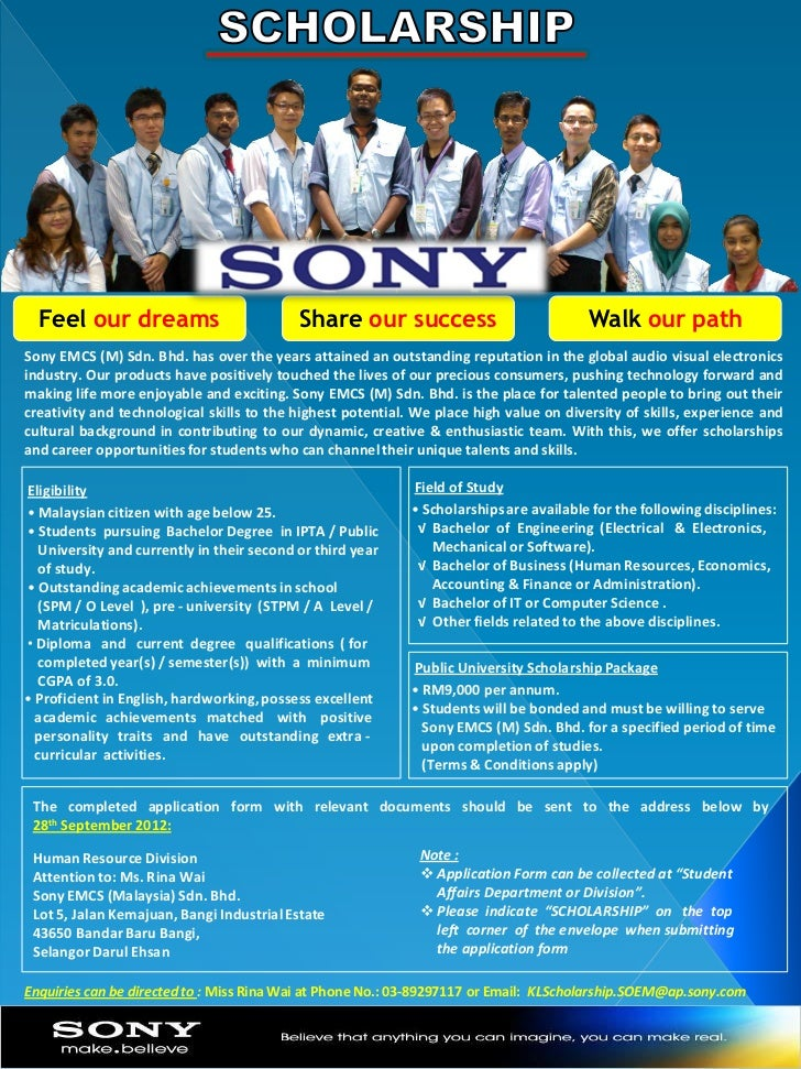 Feel our dreams                           Share our success                            Walk our pathSony EMCS (M) Sdn. Bhd...