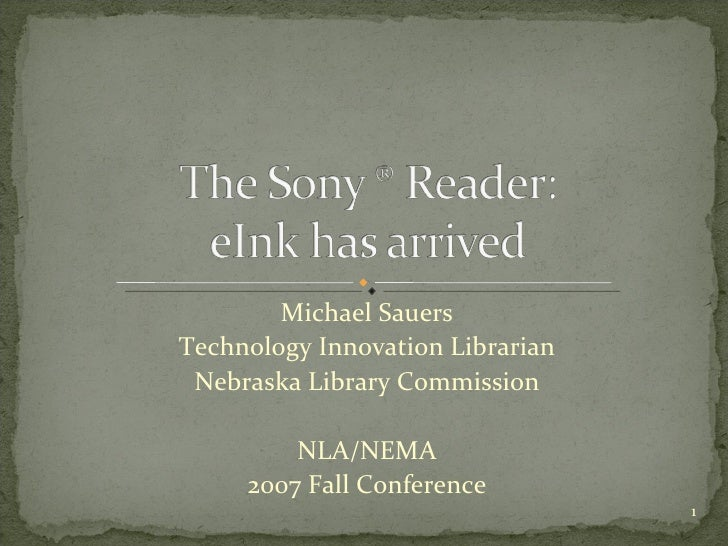 Michael Sauers Technology Innovation Librarian Nebraska Library Commission NLA/NEMA 2007 Fall Conference