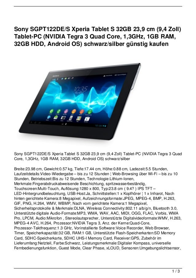 Sony SGPT122DE/S Xperia Tablet S 32GB 23,9 cm (9,4 Zoll)Tablet-PC (NVIDIA Tegra 3 Quad Core, 1,3GHz, 1GB RAM,32GB HDD, And...