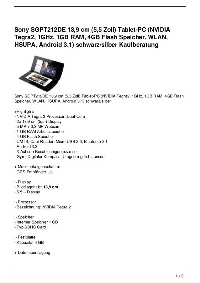 Sony SGPT212DE 13,9 cm (5,5 Zoll) Tablet-PC (NVIDIATegra2, 1GHz, 1GB RAM, 4GB Flash Speicher, WLAN,HSUPA, Android 3.1) sch...