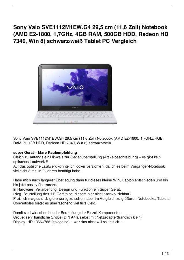 Sony Vaio SVE1112M1EW.G4 29,5 cm (11,6 Zoll) Notebook(AMD E2-1800, 1,7GHz, 4GB RAM, 500GB HDD, Radeon HD7340, Win 8) schwa...