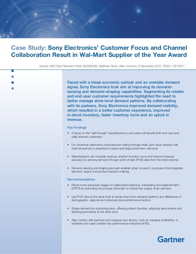 Case Study: Sony Electronics' Customer Focus and Channel Collaboration Result in Wal-Mart Supplier of the Year Award Gartn...