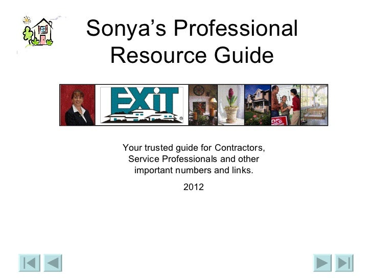 Sonya's Professional Resource Guide Your trusted guide for Contractors, Service Professionals and other important numbers ...