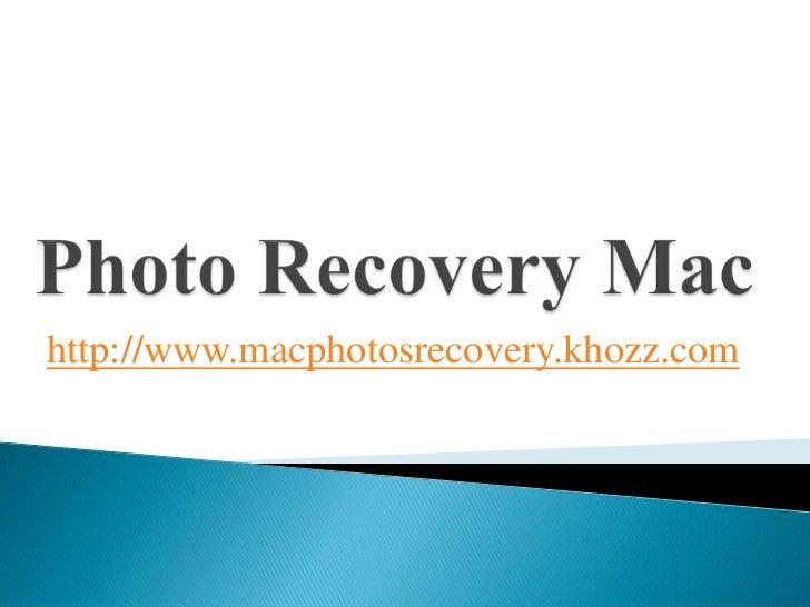 http://www.macphotosrecovery.khozz.com